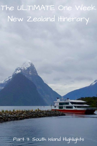 The ULTIMATE One Week New Zealand Itinerary, Part 3_ South Island Highlights